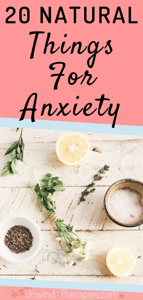 20 Anything Natural Things For Anxiety